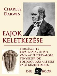 Charles Darwin - Fajok keletkezése természetes kiválogatódás útján [eKönyv: epub, mobi]