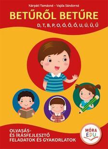 Kárpáti Tamásné, Vajda Sándorné - Betűről betűre 1. kötet