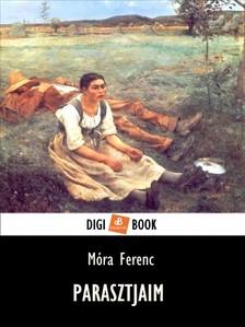 MÓRA FERENC - Parasztjaim [eKönyv: epub, mobi]
