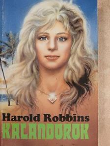 Harold Robbins - Kalandorok [antikvár]
