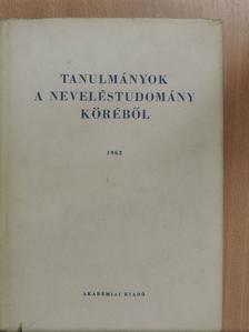 Faludi Szilárd - Tanulmányok a neveléstudomány köréből 1962. [antikvár]