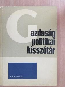 Dr. Dankovits László - Gazdaságpolitikai kisszótár [antikvár]