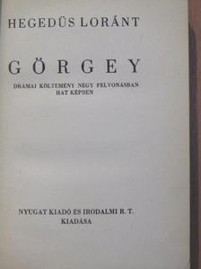 Hegedűs Lóránt - Görgey [antikvár]