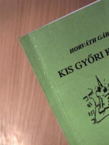 Horváth Gábor - Kis Győri Kalauz [antikvár]