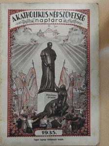 Dr. Füle Ernő - A Katholikus Népszövetség naptára 1935-iki közönséges évre [antikvár]