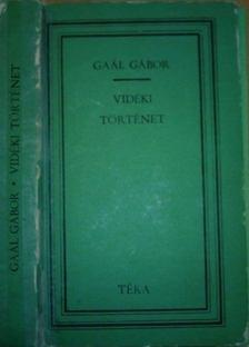 GAÁL GÁBOR - Vidéki történet [antikvár]