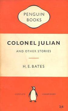 H. E. Bates - Colonel Julian [antikvár]
