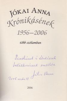 Jókai Anna - Krónikásének 1956-2006 (dedikált) [antikvár]
