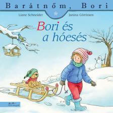 Liane Schneider - Bori és a hóesés - Barátnőm, Bori