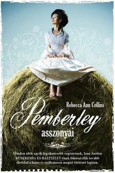 Rebecca Ann Collins - Pemberley asszonyai [antikvár]