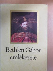 Bojti Veres Gáspár - Bethlen Gábor emlékezete [antikvár]