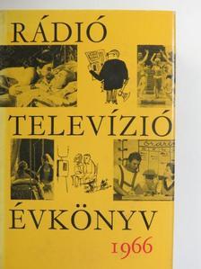 Bálint Ágnes - Rádió és Televízió évkönyv 1966 [antikvár]