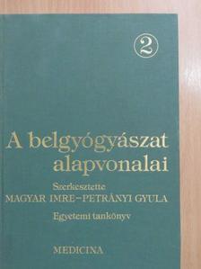 Antalóczy Zoltán - A belgyógyászat alapvonalai 2. (töredék) [antikvár]