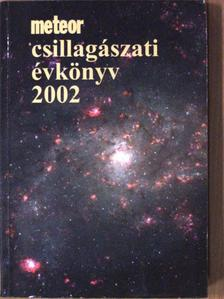 Almár Iván - Meteor csillagászati évkönyv 2002 [antikvár]