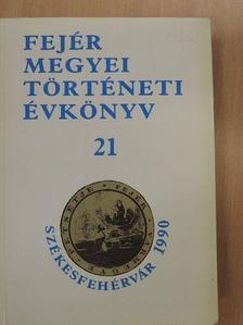 Kállay István - Fejér Megyei Történeti Évkönyv 21. [antikvár]