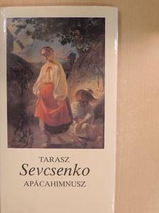 Tarasz Sevcsenko - Apácahimnusz [antikvár]
