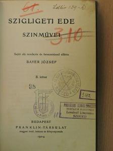 Szigligeti Ede - Szigligeti Ede szinművei II. (töredék) [antikvár]