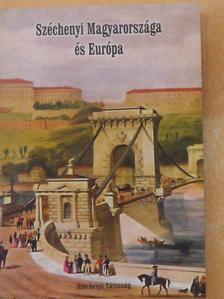 Ács Tibor - Széchenyi Magyarországa és Európa [antikvár]