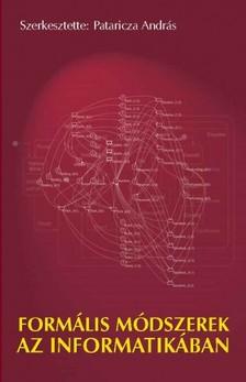 PATARICZA ANDRÁS (SZERK.) - Formális módszerek az informatikában [eKönyv: pdf]