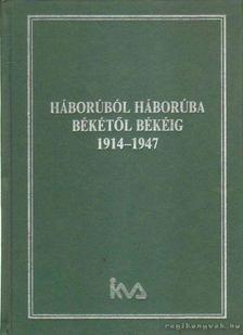 Szigeti László - Háborúról háborúba, békétől békéig [antikvár]