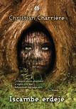 Christian Charriére - Iscambe erdeje [eKönyv: epub, mobi]