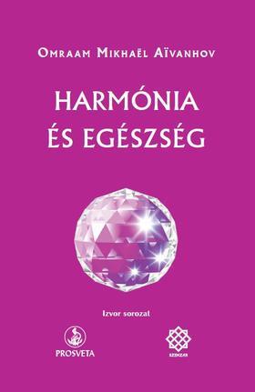 Aivanhov - Harmónia és egészség