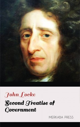 JOHN LOCKE - Second Treatise of Government [eKönyv: epub, mobi]