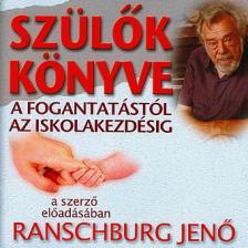 .Ranschburg Jenő - SZÜLŐK KÖNYVE - HANGOSKÖNYV