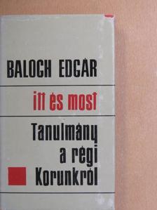 Balogh Edgár - Itt és most [antikvár]