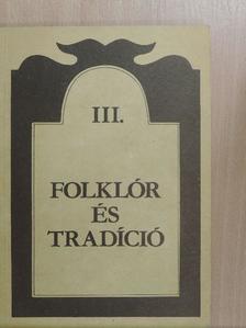 Barna Gábor - Folklór és tradíció III. [antikvár]