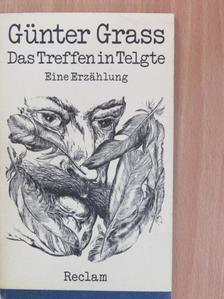 Günter Grass - Das Treffen in Telgte [antikvár]