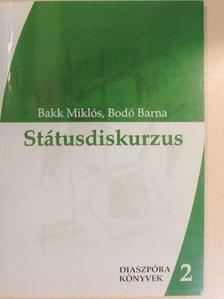 Bakk Miklós - Státusdiskurzus [antikvár]