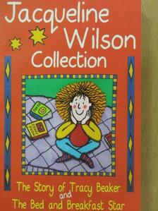 Jacqueline Wilson - The Story of Tracy Beaker and The Bed and Breakfast Star [antikvár]