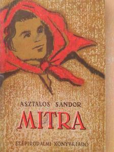 Asztalos Sándor - Mitra [antikvár]