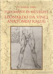 Dr. Antalóczy Zoltán - Tudomány és Művészet [antikvár]