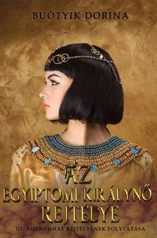 Buótyik Dorina - Az egyiptomi királynő rejtélye