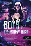 Meagan Brandy - Boys of Brayshaw High - A Brayshaw bandái (A banda 1.)