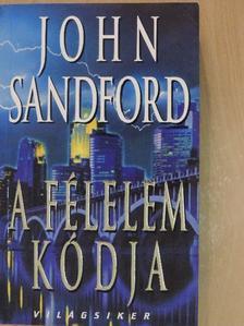 John Sandford - A félelem kódja [antikvár]