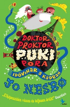 Jo Nesbo - Doktor Proktor pukipora II. - Idővihar a kádban [eKönyv: epub, mobi]