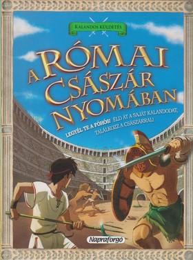 Timothy Knapman - Kalandos küldetés - A római császár nyomában