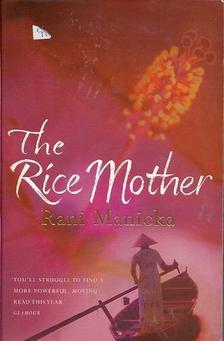 MANICKA, RANI - The Rice Mother [antikvár]