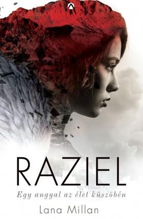 Lana Millan - Raziel - Egy angyal az élet küszöbén [eKönyv: epub, mobi]