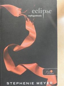 Stephenie Meyer - Napfogyatkozás [antikvár]
