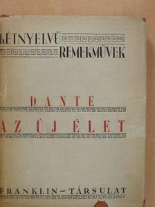 Dante Alighieri - Az új élet [antikvár]