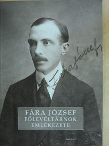 Berényiné Kovács Gyöngyi - Fára József főlevéltárnok emlékezete [antikvár]
