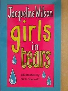 Jacqueline Wilson - Girls in tears [antikvár]