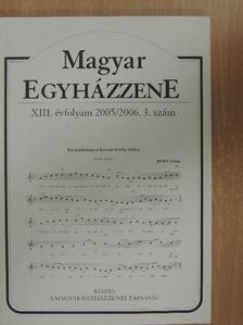 Deákné Kecskés Mónika - Magyar Egyházzene 2005/2006. 3. [antikvár]