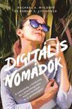 Rachael A. Woldoff-Robert C. Litchfield - Digitális nomádok