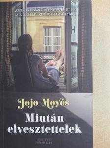 Jojo Moyes - Miután elvesztettelek [antikvár]