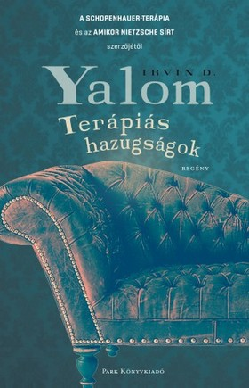 IRVIN YALOM - Terápiás hazugságok